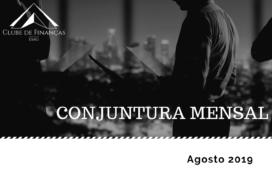 Carta de Conjuntura Mensal Agosto 2019