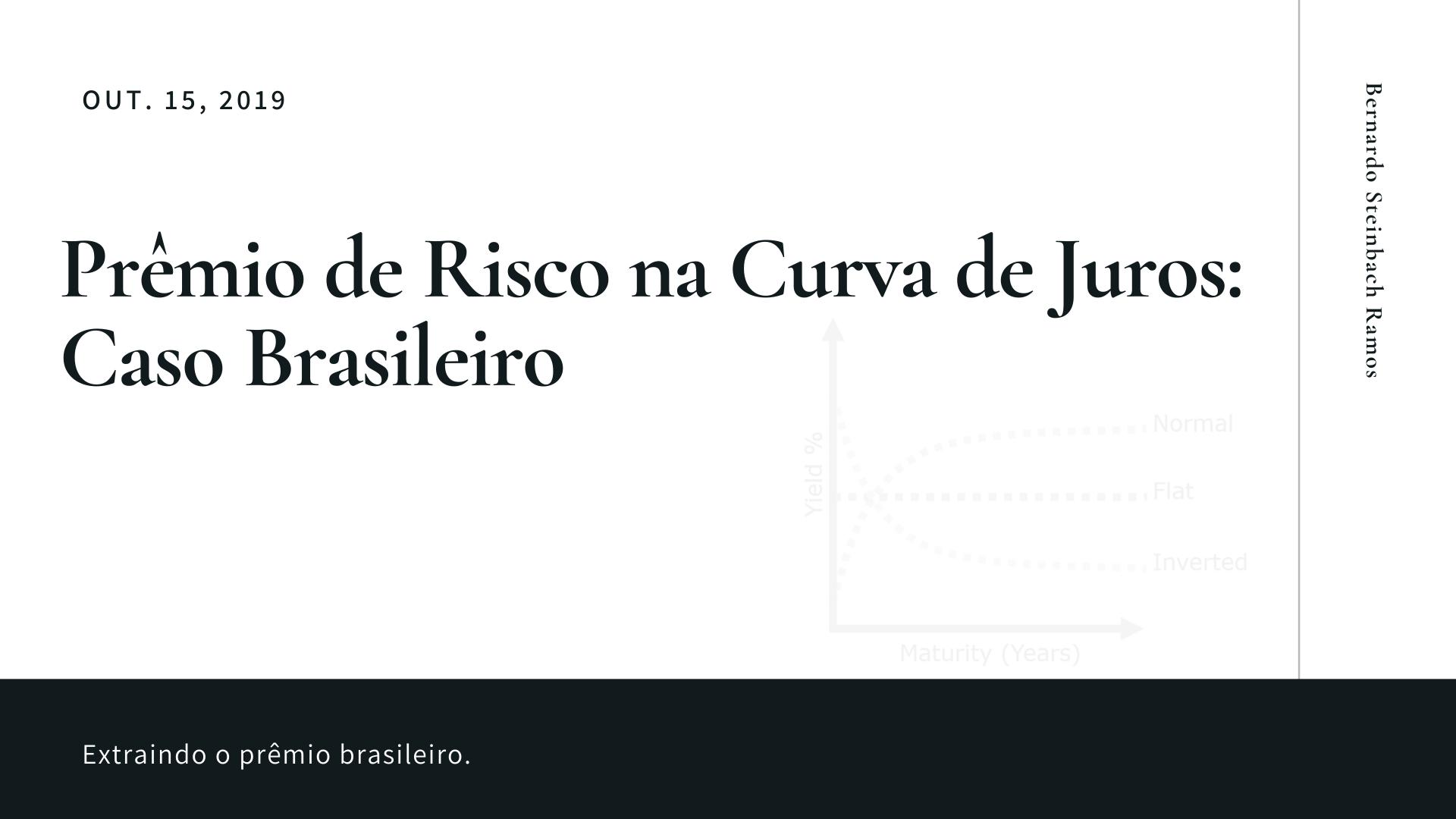 Prêmio de Risco na Curva de Juros: Caso Brasileiro