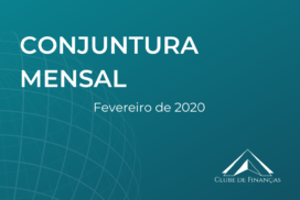 Carta de Conjuntura Mensal – Fevereiro 2020