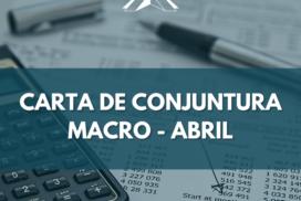Carta de conjuntura Macro – abril