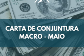 Carta de conjuntura Macro – maio